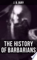 The History of Barbarians