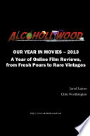 Alcohollywood - Our Year in Movies 2013