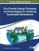 Eco Friendly Energy Processes and Technologies for Achieving Sustainable Development Book