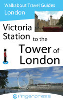 Pdf London Walks - Victoria Station to the Tower of London Telecharger