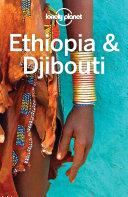 Lonely Planet Ethiopia   Djibouti