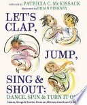 Let s Clap  Jump  Sing   Shout  Dance  Spin   Turn It Out