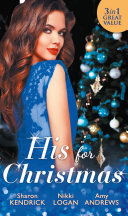 His For Christmas: Christmas in Da Conti's Bed / His Until Midnight / The Most Expensive Night of Her Life