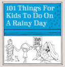 Pdf 101 Things for Kids to Do on a Rainy Day