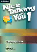 Nice Talking with You Level 1 Teacher s Manual