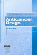An Introduction to the Use of Anticancer Drugs
