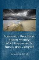 Tasmania s Beaumaris Beach Mystery