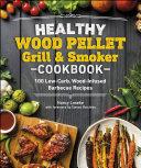 Healthy Wood Pellet Grill & Smoker Cookbook Pdf/ePub eBook