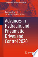 Advances in Hydraulic and Pneumatic Drives and Control 2020