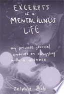 Excerpts of a Mental Illness Life