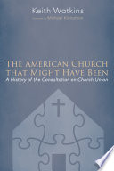 The American Church That Might Have Been Book PDF