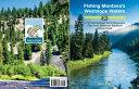 Fishing Montana S Westslope Waters Book PDF