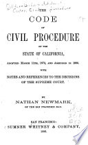 The Code Of Civil Procedure Of The State Of California Adopted March 11th 1872 And Amended In 1880