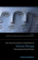The Wiley-Blackwell Handbook of Schema Therapy