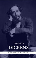 Charles Dickens The Complete Novels