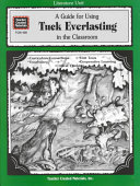 A Guide for Using Tuck Everlasting in the Classroom