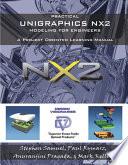 Practical Unigraphics NX2 Modeling for Engineers