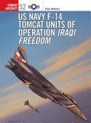 US Navy F-14 Tomcat Units of Operation Iraqi Freedom Book