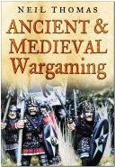 Ancient   Medieval Wargaming