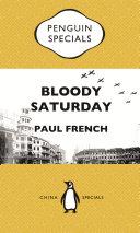 Bloody Saturday: Shanghai's Darkest Day: Penguin Specials Pdf/ePub eBook