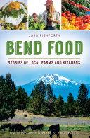 Bend Food