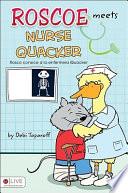 Roscoe Meets Nurse Quacker/Rosco Conoce a la Enfermera Quacker