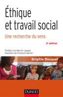 Éthique et travail social - 3e éd.