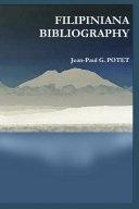 FILIPINIANA BIBLIOGRAPHY