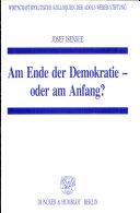Am Ende der Demokratie - oder am Anfang?