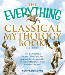 The Everything Classical Mythology Book Book