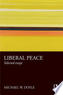 Liberal Peace  : Selected Essays