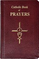 Catholic Book of Prayers Book