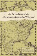 The Creation of the British Atlantic World