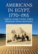 Americans in Egypt, 1770Ð1915