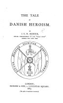 The Tale of Danish Heroism   With Maps
