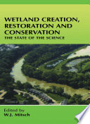 Wetland Creation  Restoration  and Conservation