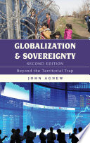 Globalization and Sovereignty  : Beyond the Territorial Trap