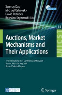 Auctions, Market Mechanisms and Their Applications