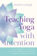 Teaching Yoga with Intention