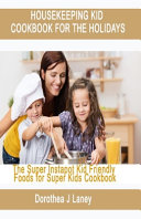Housekeeping Kid Cookbook for the Holidays
