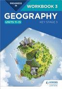 Progress In Geography Key Stage 3 Workbook 3