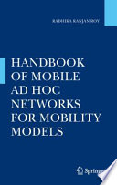 Handbook of Mobile Ad Hoc Networks for Mobility Models Book