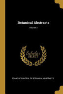 Botanical Abstracts Volume 3