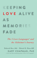 Pdf Keeping Love Alive as Memories Fade