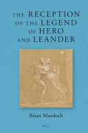 Pdf The Reception of the Legend of Hero and Leander