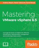 Mastering VMware vSphere 6.5