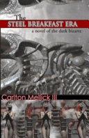 Pdf The Steel Breakfast Era