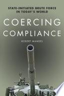 Coercing Compliance Book PDF