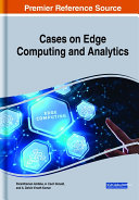 Cases on Edge Computing and Analytics