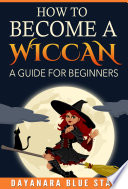 How to Become a Wiccan